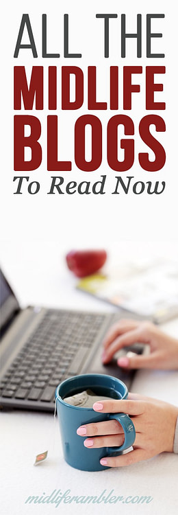 When I started Midlife Rambler I honestly believed there were no other lifestyle blogs that spoke to the needs of midlife women. I was wrong - so wrong! - but blogs for women our age do tend to fall under the radar. Here's a megalist of the blogs you'll want to start reading today.